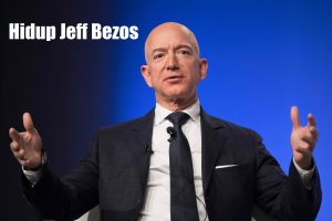 Hidup Jeff Bezos